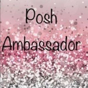 Posh Ambassador ⭐️⭐️⭐️⭐️⭐️